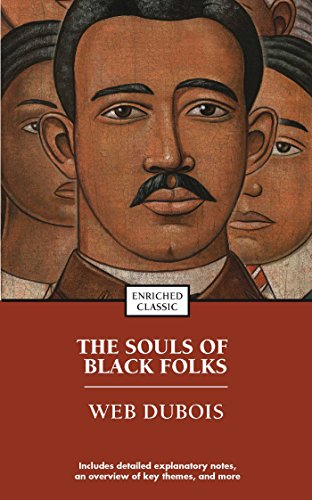 Search : The Souls of Black Folk (Enriched Classics)