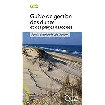 Guide de gestion des dunes et des plages associées (Guide pratique) (French Edition)