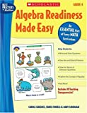 Algebra Readiness Made Easy, Mary Cavanagh and Carol Findell, 0439839335