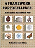 A Framework for Excellence, Charlotte C. Bretto, 0929514033