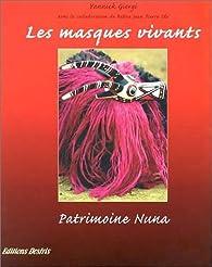 Masques vivants : Patrimoine Nuna par Yannick Giorgi