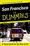 San Francisco for Dummies, Paula Tevis, 0764561618