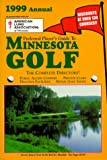 Preferred Player s Guide To Minnesota Golf (1999 Annual)