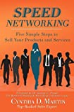 Speed Networking: Five Simple Steps to Sell Your Products and Services