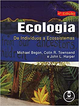 Ecologia: De Indivíduos a Ecossistemas - 9788536308845