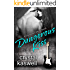 Dangerous Kiss: A Rock Star Romance (Dangerous Noise Book 1)