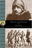"""My Life as an Explorer (National Geographic Adventure Classics)"" av Sven Hedin"