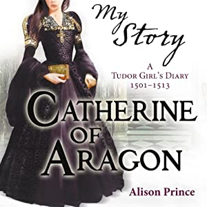 My Story: Catherine of Aragon Audiobook