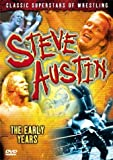 Steve Austin: The Early Years