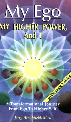My Ego, My Higher Power and I