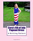 Cora's 4th of July Pageant Dress, Angela Foster, 1491029315