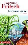 Le Roseau sucré par Fritsch