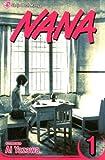 Nana. Volume 1 (v. 1) [Comic] [2005] Shojo Beat Manga Ed Ed. Ai Yazawa