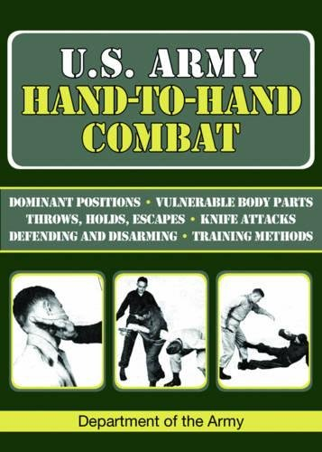 U.S. Army Hand-to-Hand Combat (US Army Survival) Paperback – November 3, 2009 Skyhorse Publishing 1602397821 JBT-44190 Military - United States