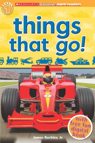 Things That Go! (Scholastic Discover More, Reader Level 1)