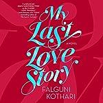 My Last Love Story | Falguni Kothari