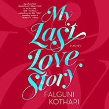 My Last Love Story Audiobook by Falguni Kothari Narrated by Deepti Gupta