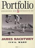 James Nachtwey; Civil Wars (German Language)