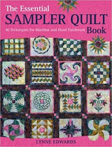 The Essential Sampler Quilt Book: 40 Techniques for Machine and ... : quilt books amazon - Adamdwight.com