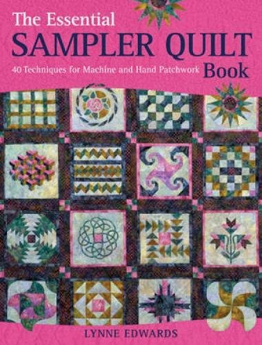 Shadow Knitting Patterns (The Essential Sampler Quilt Book: 40 Techniques for Machine and Hand Patchwork)