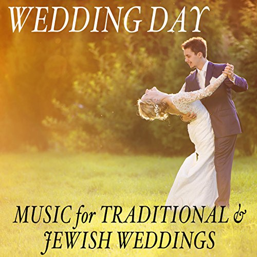 Wedding Day: Music For Traditional & Jewish Weddings By