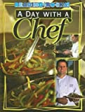 img - for A Day with a Chef(Hardback) - 2007 Edition book / textbook / text book