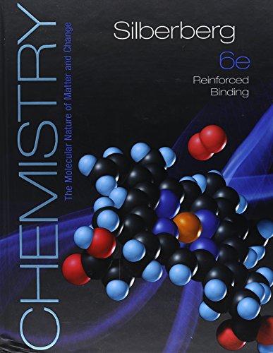 Silberberg, Chemistry (NASTA Reinforced Binding High School) (AP CHEMISTRY SILBERBERG)