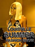 Louisville Summer Fashion Show