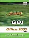 img - for GO Series: Microsoft Office 2003 Brief (Go Series for Microsoft Office 2003) by Gaskin Shelley Preston John Preston Sally Ferrett Robert L. Foster-Turpen Linda Vargas Alicia (2003-12-29) Ring-bound book / textbook / text book