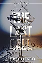 The Last Call (MMG Book 5)