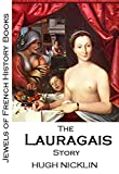 Front cover for the book Jewels of French History Books - The Lauragais Story from the South of France by Hugh Nicklin