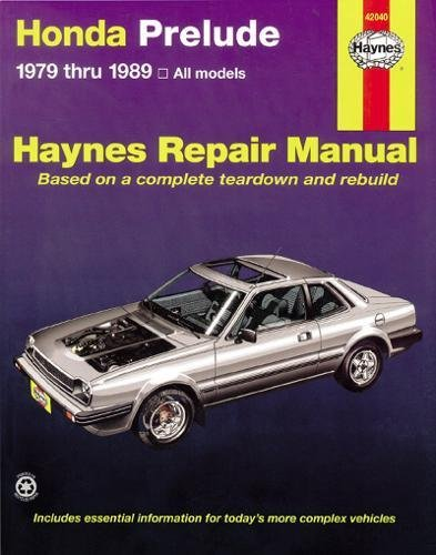 Honda Prelude 1979 Through 1989: All Models (Haynes Manuals)