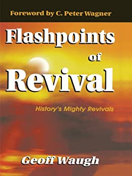 Flashpoints of Revival by [Waugh, Geoff]