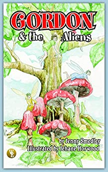 Gordon and the Aliens by [Smedley, Jenny]