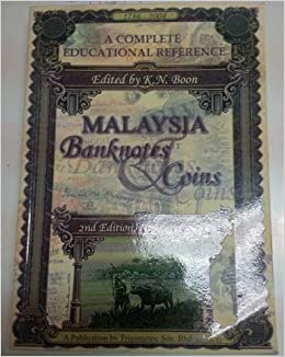 Malaysia Banknotes Coins: Amazon co uk: K N  Boon: 9781823077004: Books