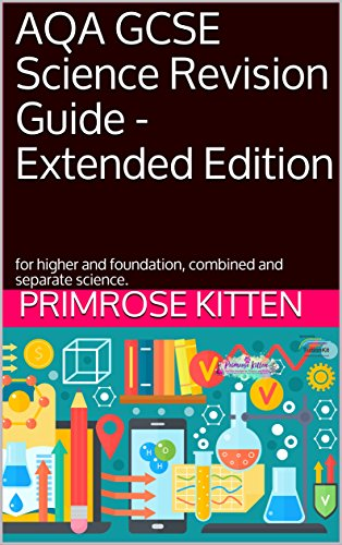 (AQA GCSE Science Revision Guide - Extended Edition: for higher and foundation, combined and separate science.)