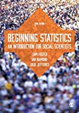 img - for Beginning Statistics: An Introduction for Social Scientists book / textbook / text book