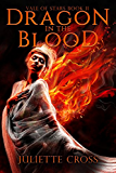 Dragon in the Blood (Vale of Stars Book 2)
