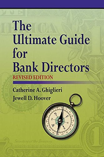 The Ultimate Guide for Bank Directors: Revised Edition
