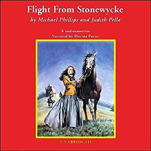 Flight From Stonewycke Hörbuch