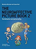 The Neuroaffective Picture Book 2: Socialization and Personality