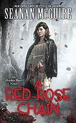 A Red-Rose Chain: An October Daye Novel