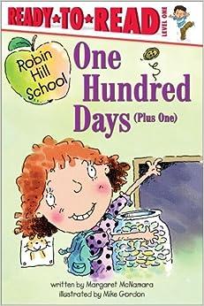 One Hundred Days (Plus One) by Margaret McNamara (2003-01-01)