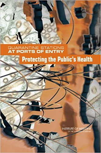 Book Quarantine Stations at Ports of Entry Protecting the Public's Health