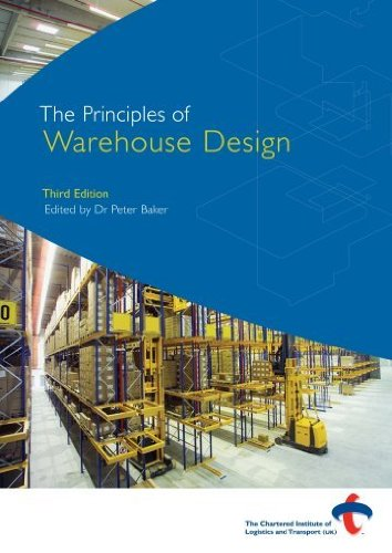 The Principles of Warehouse Design