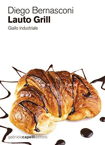 Lauto Grill: Giallo industriale (Italian Edition)