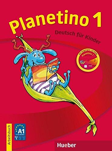 Planetino 1: Deutsch für Kinder.Deutsch als Fremdsprache / Arbeitsbuch mit CD-ROM