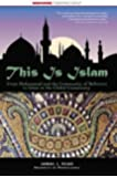 This Is Islam: From Muhammad and the community of believers to Islam in the global community (This World of Ours)