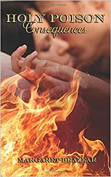 Holy Poison: Consequences (Volume 6)