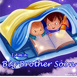 I Am a Big Brother Soon